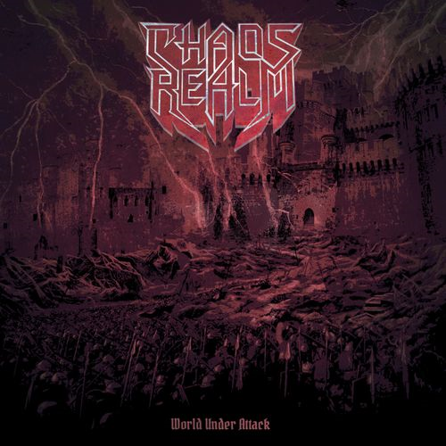 Chaos Realm - World Under Attack (2019)
