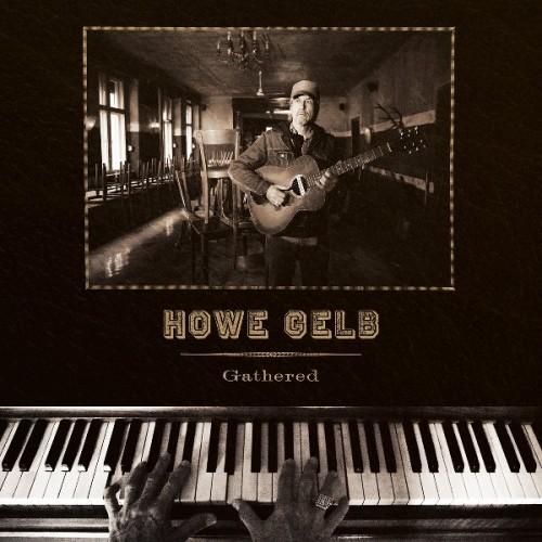 Howe Gelb - Gathered (2019)