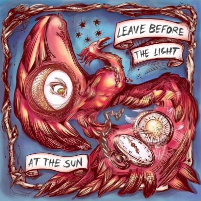 At The Sun - Leave Before The Light (2019)