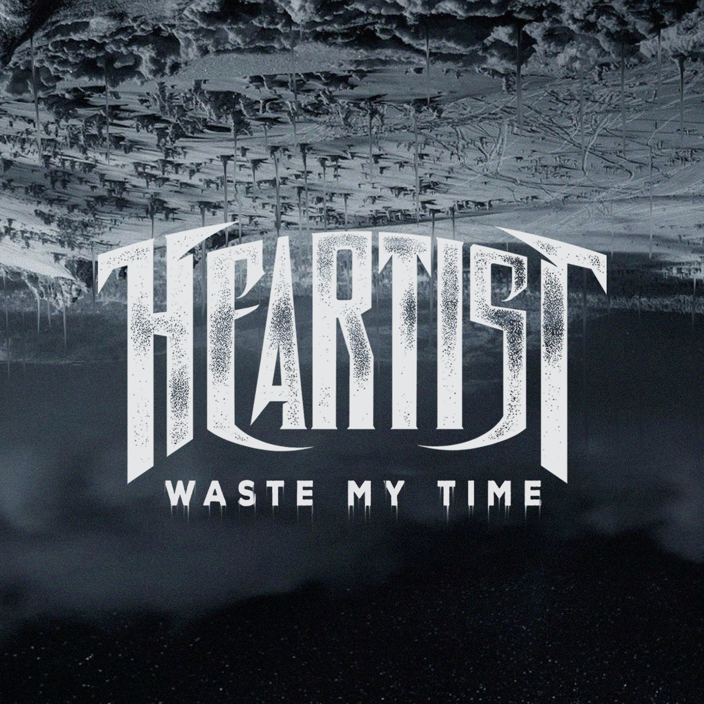 Heartist - Waste My Time (Single) (2019)