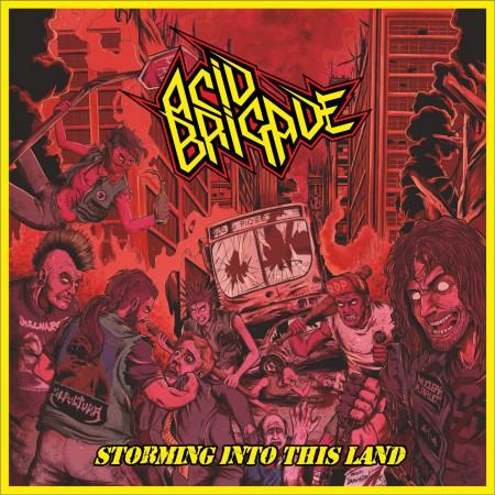 Acid Brigade - Storming into This Land (2019)
