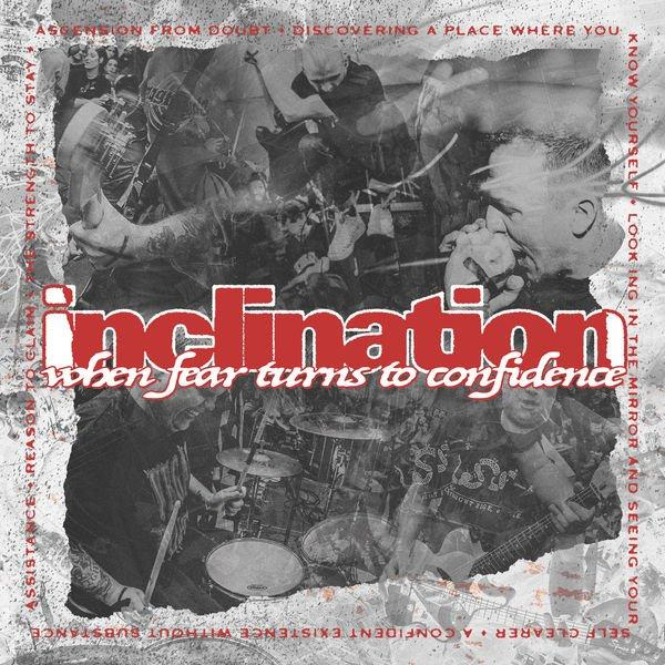 Inclination - When Fear Turns to Confidence (2019)