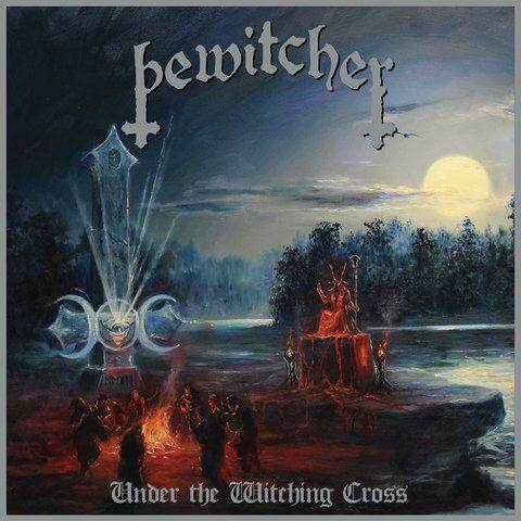 Bewitcher - Under the Witching Cross (2019)