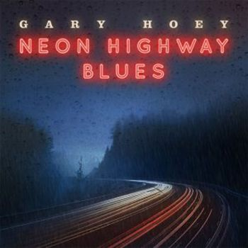 Gary Hoey - Neon Highway Blues (2019)