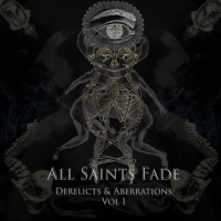 All Saints Fade - Derelicts & Aberrations, Vol. 1 [ep] (2019)