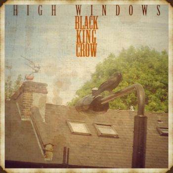 Black King Crow - High Windows (2019)