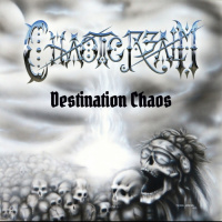 Chaotic Realm - Destination Chaos (2019)