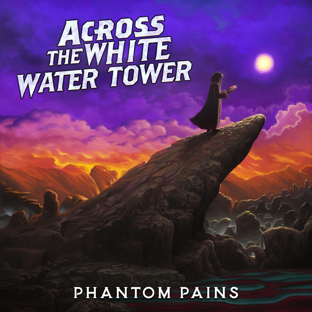 Across The White Water Tower - Phantom Pains (2019)