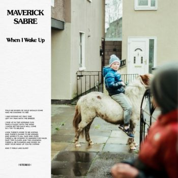 Maverick Sabre - When I Wake Up (2019)