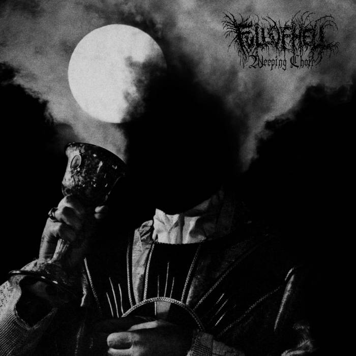 Full of Hell - Weeping Choir (2019)
