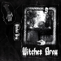 Witches Brew - Witches Brew (2019)