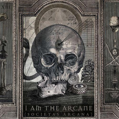 I Am The Arcane - Societas Arcana (2019)