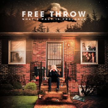 Free Throw - What's Past is Prologue (2019)