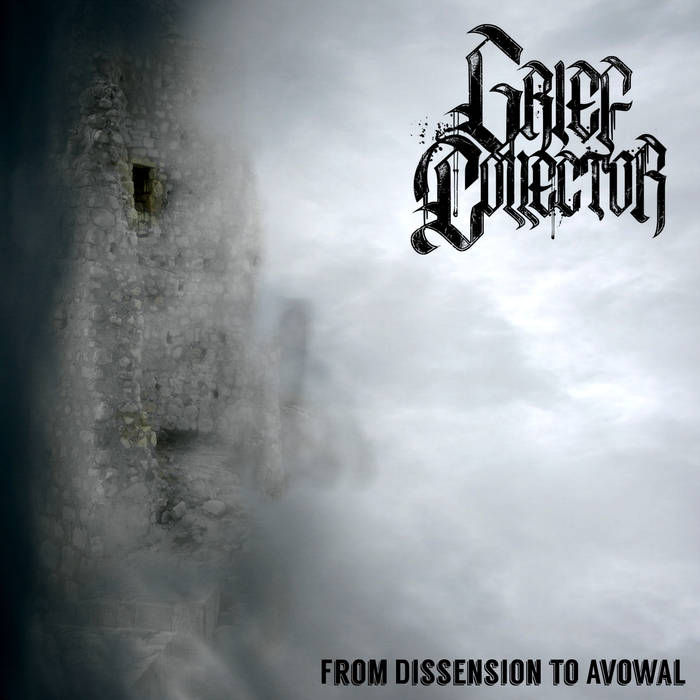 Grief Collector - From Dissension to Avowal (2019)