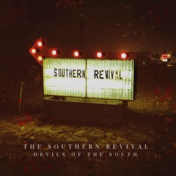 The Southern Revival - Devils Of The South (2019)