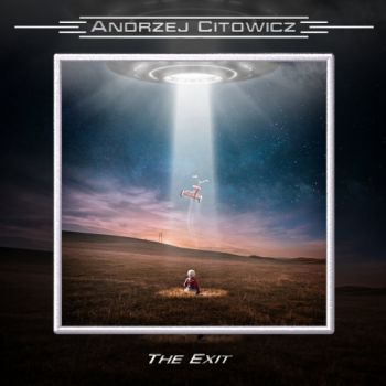 Andrzej Citowicz - The Exit (2019)