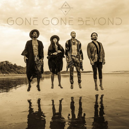 Gone Gone Beyond - Things Are Changing (2019)