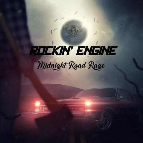 Rockin' Engine - Midnight Road Rage (2019)