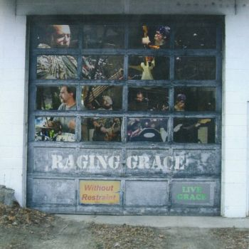 Raging Grace - Without Restraint (2019)