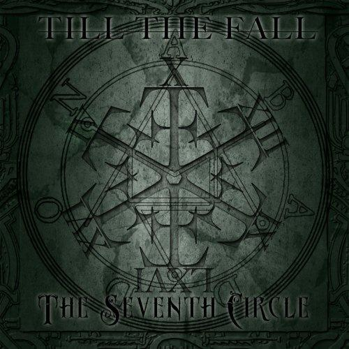 Till The Fall - The Seventh Circle (2019)