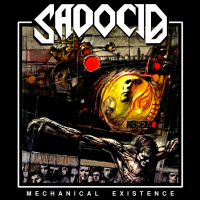 Sadocid - Mechanical Existence [ep] (2019)
