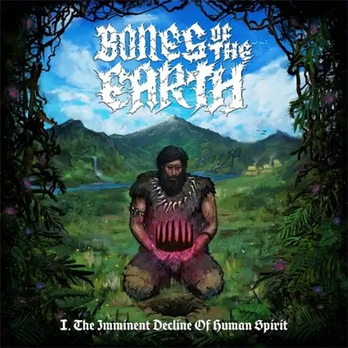 Bones of the Earth - I. The Imminent Decline of Human Spirit (2019)