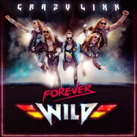 Crazy Lixx - Forever Wild (Japanese Edition) (2019)
