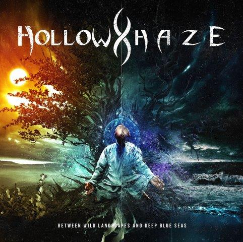 Hollow Haze - Between Wild Landscapes and Deep Blue Seas (2019)