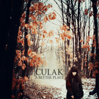 Culak - A Better Place (2019)