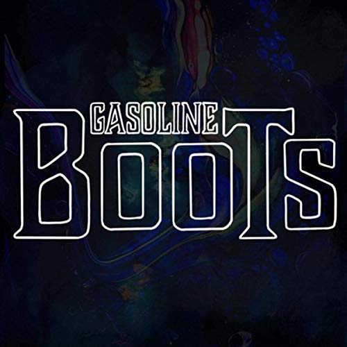 Gasoline Boots - Greatest Hits (2019)