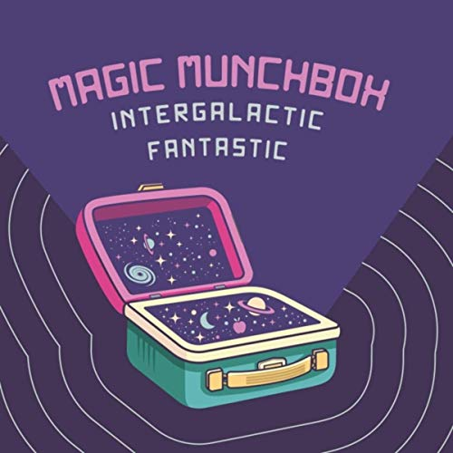 Magic Munchbox - Intergalactic Fantastic (2019)
