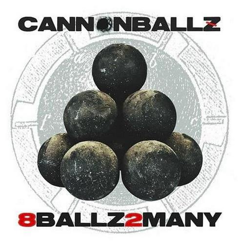 Cannonballz - 8Ballz2Many (2019)