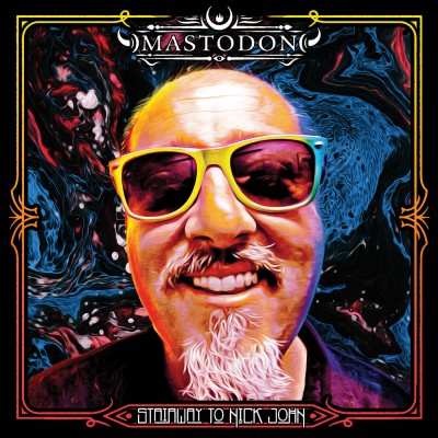 Mastodon - Stairway to Nick John (Single) (2019)