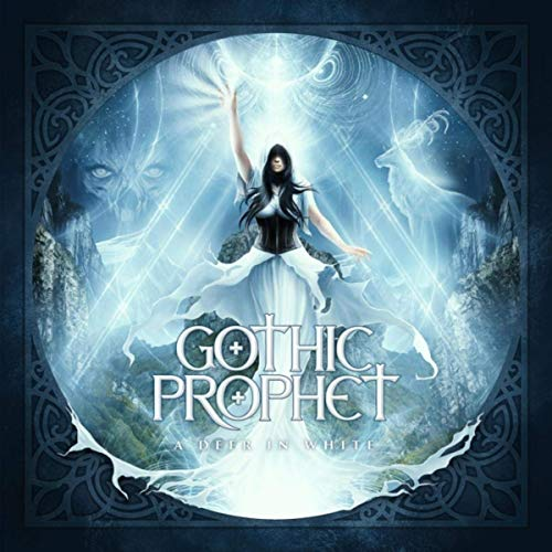 Gothic Prophet - A Deer In White (2019)