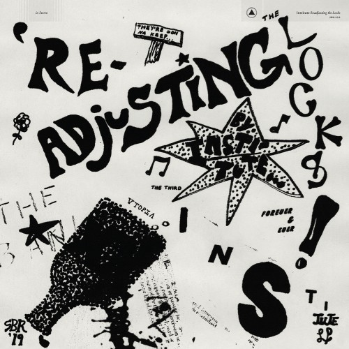 Institute - Readjusting The Locks (2019)