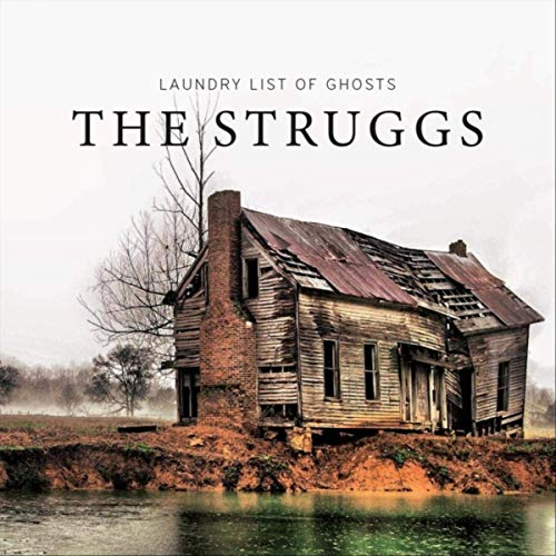 The Struggs - Laundry List Of Ghosts (2019)
