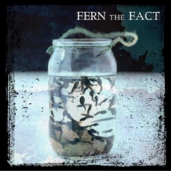 Fern The Fact - Fern The Fact (2019)