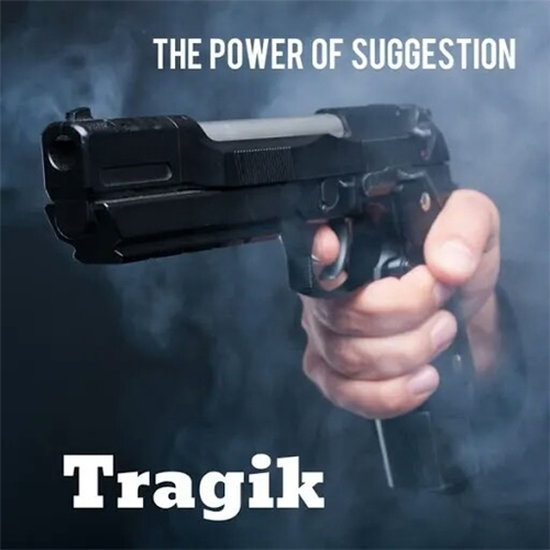 Tragik - The Power of Suggestion (2019)