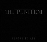 The Penitent - Before It All (2019)