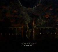 Insanity Cult - All Shall Return To Chaos (2019)
