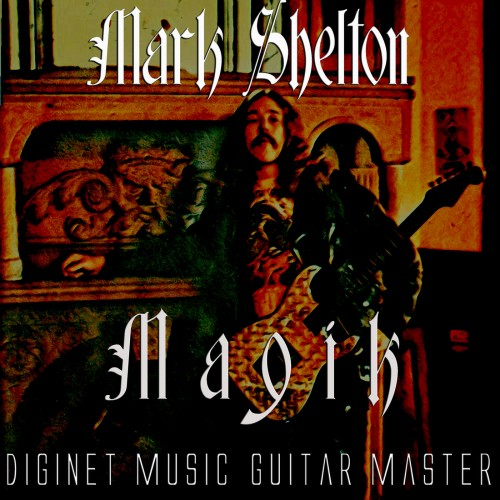Mark Shelton - Magik (2019)