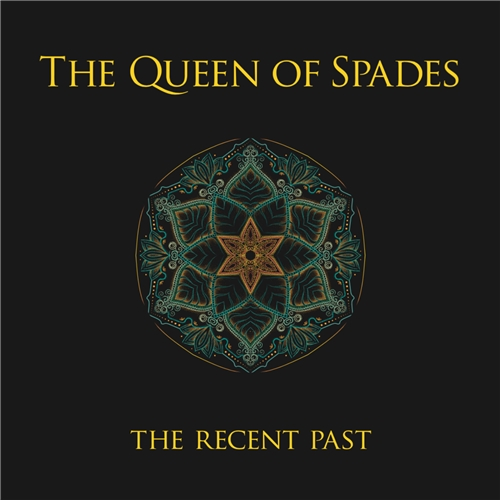 The Queen Of Spades - The Recent Past (2019)