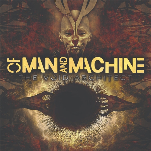 Of Man And Machine - The Void Architect (2019)