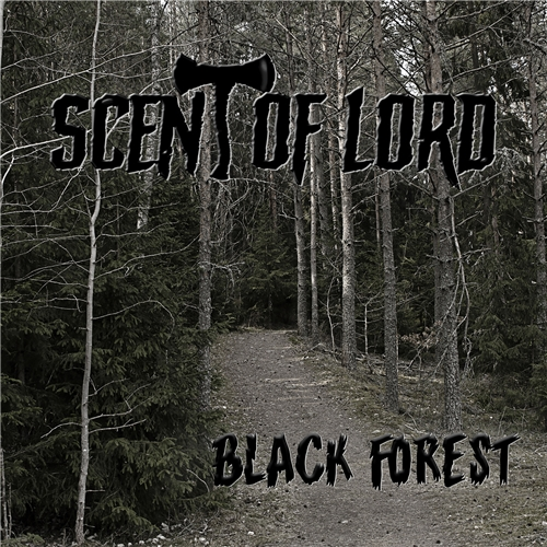 Scent of lord - Black Forest (2019)