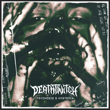 Death Twitch - Psychosis and Hysteria [EP] (2019)