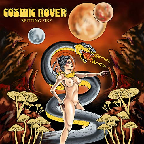Cosmic Rover - Spitting Fire (2019)