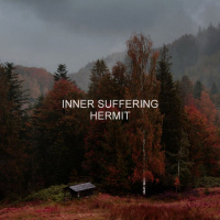 Inner Suffering - Hermit (2019)
