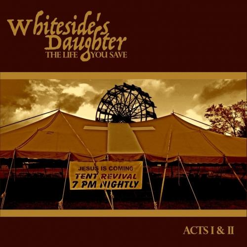 Whiteside's Daughter - The Life You Save (2019)
