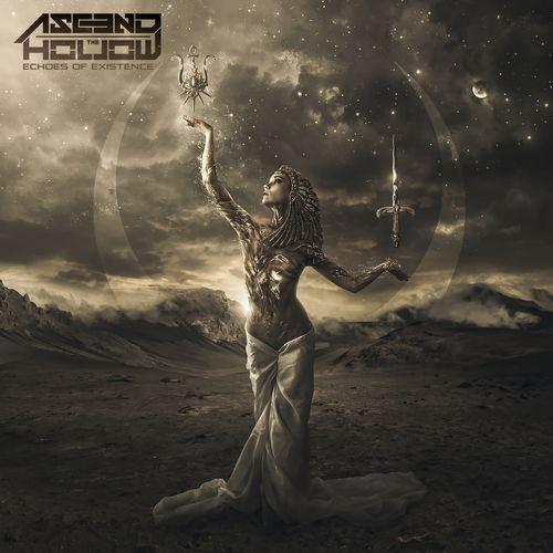 Ascend The Hollow - Echoes Of Existence (2019)