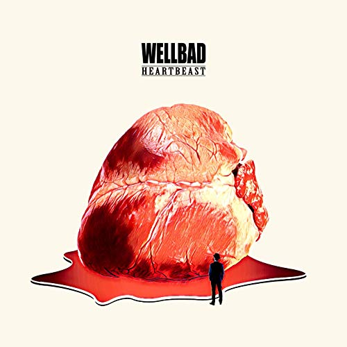 WellBad - Heartbeast (2019)